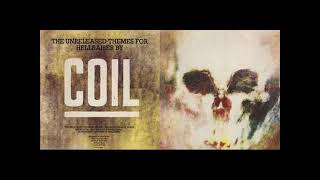 Coil - Hellraiser Themes & The Unreleased Themes for Hellraiser - Full 2 Albums