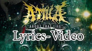 Attila - About that life(Lyrics video)