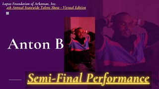 Anton B : Semi-Final Performance :  4th A.S.T.S  (Virtual Edition)