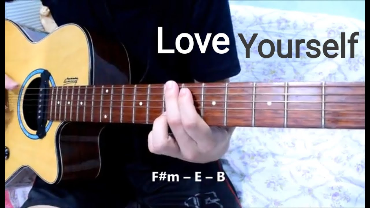 Love Yourself - Justin Bieber : Guitar Cover with Chords : No Capo - YouTube