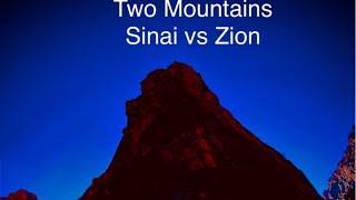 Two Mountains, Sinai vs. Zion, Hebrews 12:18-29