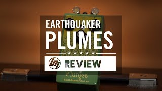EarthQuaker Devices Plumes Overdrive | Better Music