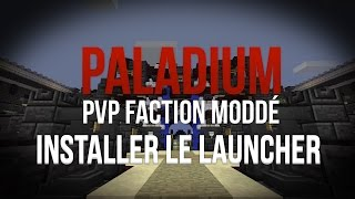 Comment rejoindre Paladium ? - Tutoriel | Serveur PvP Faction Moddé