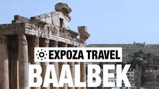 Baalbek (Lebanon) Vacation Travel Video Guide