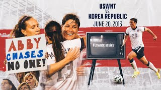 WNT vs. Korea Republic: #USWNTClassics Replay - June 20, 2013