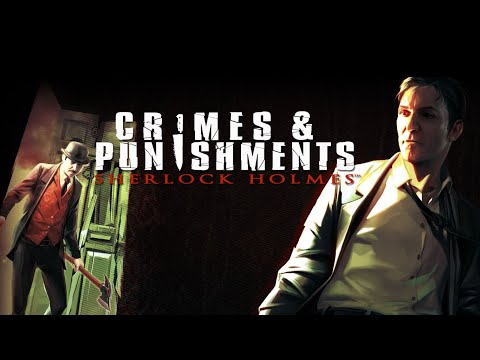 Sherlock Holmes: Crimes and Punishments |