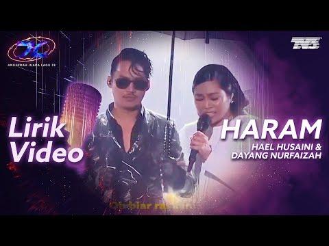 [Lirik Video] Hael Husaini & Dayang Nurfaizah - Haram | #AJL33