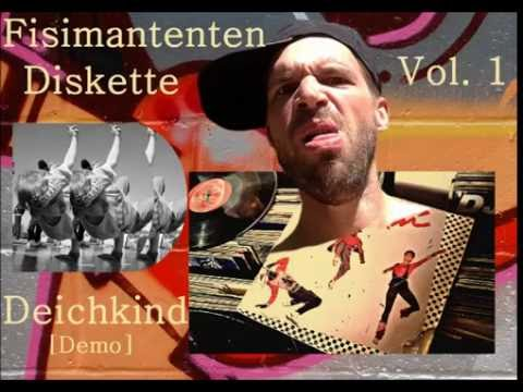 Fisimantenten Diskette Vol.  1   - Deichkind Demo mp3