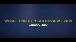 WBSC 2019 End of the Year Review - Part 1