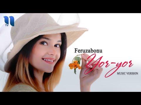 Feruzabonu - Yor-yor   Фeрузабону - Ёр-ёр (music version)