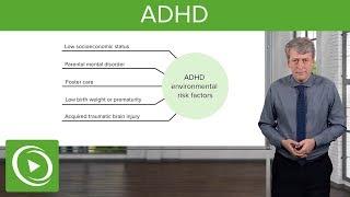 Attention-Deficit/Hyperactivity Disorder (ADHD) – Pediatrics | Lecturio