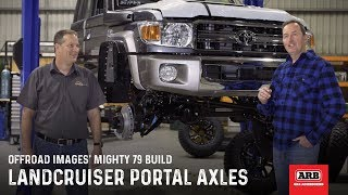 LandCruiser Portal Axles | Offroad Images' Mighty 79 Build