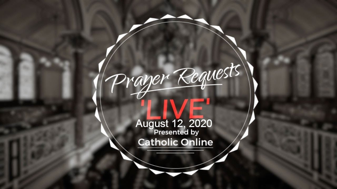 Prayer Requests Live for Wednesday, August 12th, 2020 HD