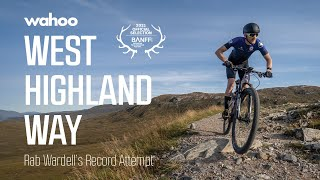 West Highland Way: Rab Wardell's Record Attempt