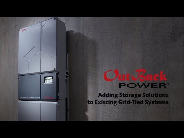 Adding Outback Storage Solutions to Existing Grid-Tied Systems | AC Coupling | Presented By Soligent