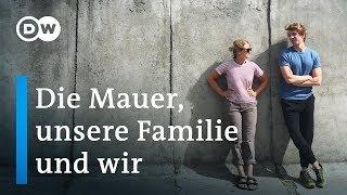 Die Mauer, unsere Familie und wir