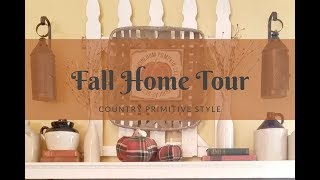 Fall Home Tour 2018 | Country Primitive Style