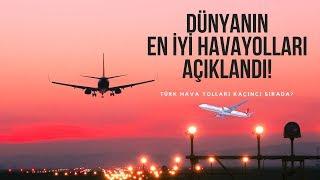 DÜnyanin En İyİ Havayollari AÇiklandi! Havacilik BÜltenİ 52