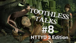 Toothless Talks!: How T๐ Train Your Dragon 2 {Part 8}