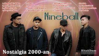 Download lagu Nineball Full Album 16 Hits Lagu Nineball Era 2000 2010an