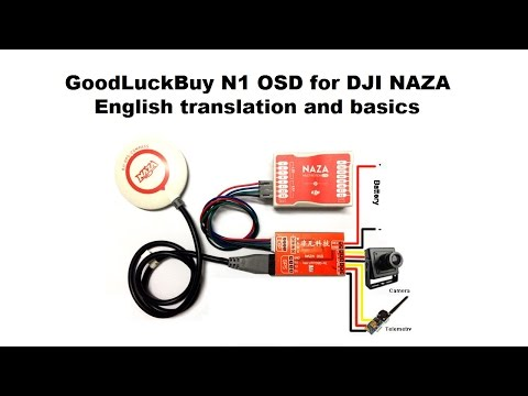 GoodLuckBuy N1 OSD for DJI NAZA English translation and basics on