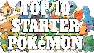 Top 10 Starter Pokemon (Quickie)
