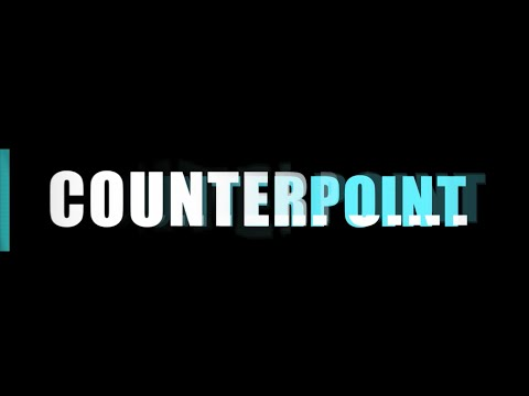 Our Most Pressing Need Part 3 | Counterpoint | Ep.231