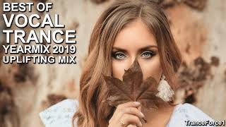 BEST OF VOCAL TRANCE 2019 YEARMIX Part 2 (Uplifting Mix)