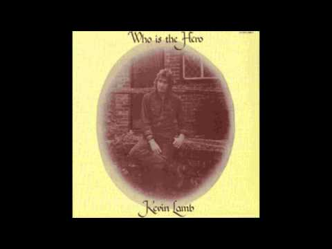 Kevin Lamb ‎– Who is the Hero (1971)
