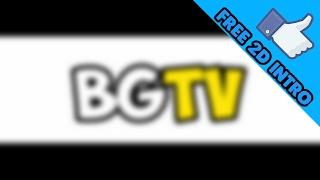 Intro For BintangGamerTV/BGTV [OPEN DESC]