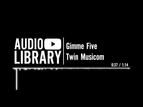 Gimme Five - Twin Musicom