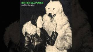 British Sea Power - Machineries Of Joy (Radio Edit)