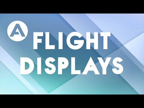 Flight Tests - Ep.9: Flight Displays