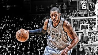 Lamarcus Aldridge Spurs Mix (2016) - My House HD