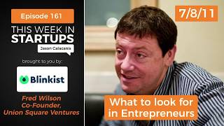 Fred Wilson of Union Square Ventures share what he looks for in Entrepreneurs | 2011