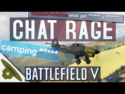 Battlefield 5: My Chat Box Is Filled With Angry Players And Salt.