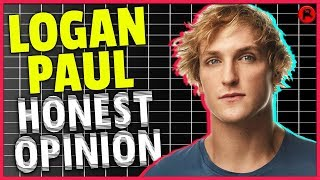 What I Honestly Think of Logan Paul...
