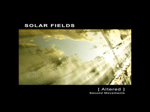 Solar Fields - Altered Second Movements [Full Album]