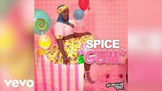 Spice - Gum (RAW) Audio