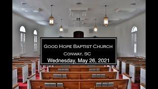 Wednesday Service 5/26/21