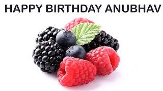 Anubhav   Fruits & Frutas - Happy Birthday