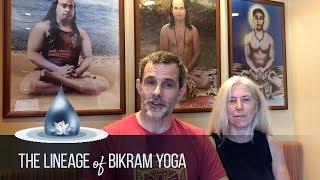 The Lineage of Bikram Yoga