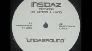 Insidaz - Undaground (Sounds Of Now 4x4 Vocal)