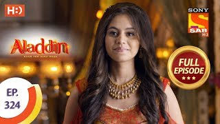 Aladdin - Ep 324 - Full Episode - 12th November, 2019