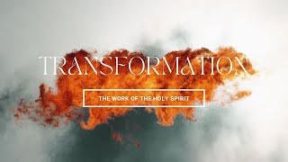 Sunday 18th July: Transformation by Ps Bruce Rosser