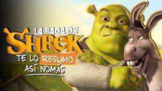 La Saga de Shrek |  #TeLoResumoAsíNomás 252