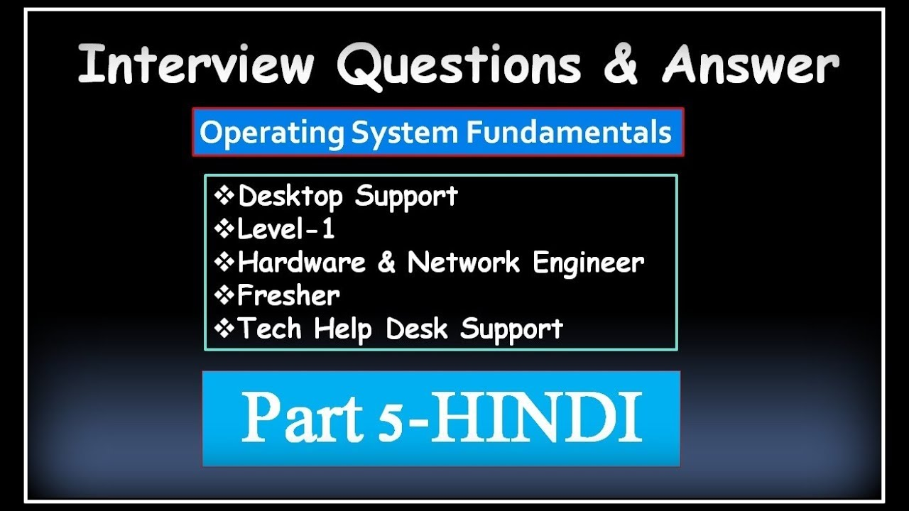 desktop support interview questions It interview questions and answers search this site home all basic detailed interview tips help desk interview questions it consultant interview questions.