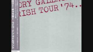 Rory Gallagher-A Millon Miles Away [Irish Tour 74]