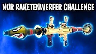 NUR RAKETENWERFER CHALLENGE! 🔥 | Fortnite: Battle Royale
