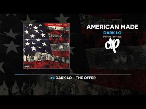 Dark Lo - American Made (FULL MIXTAPE) Mp3